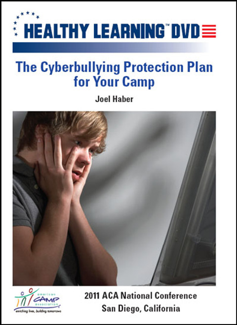 The Cyberbullying Protection Plan for Your Camp