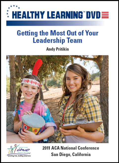 Getting the Most Out of Your Leadership Team