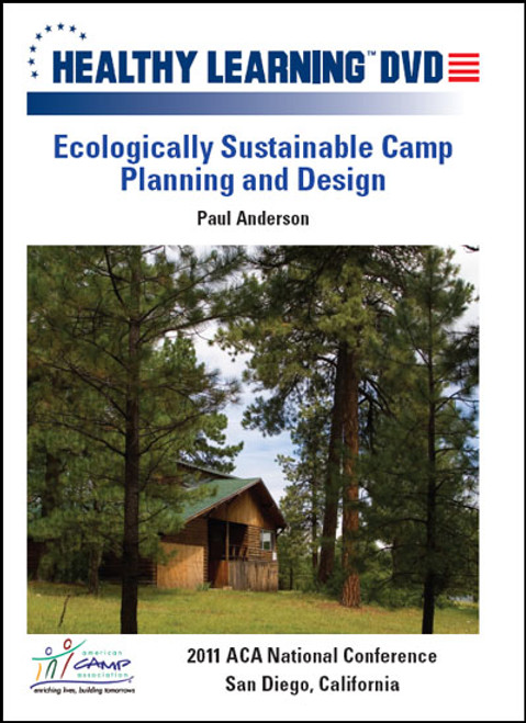 Ecologically Sustainable Camp Planning and Design