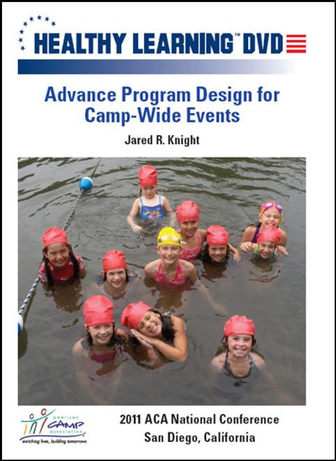 Advance Program Design for Camp-Wide Events