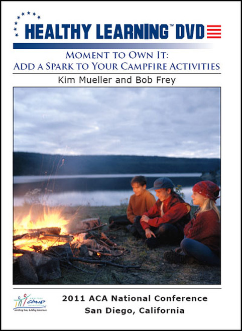 Moment to Own It: Add a Spark to Your Campfire Activities