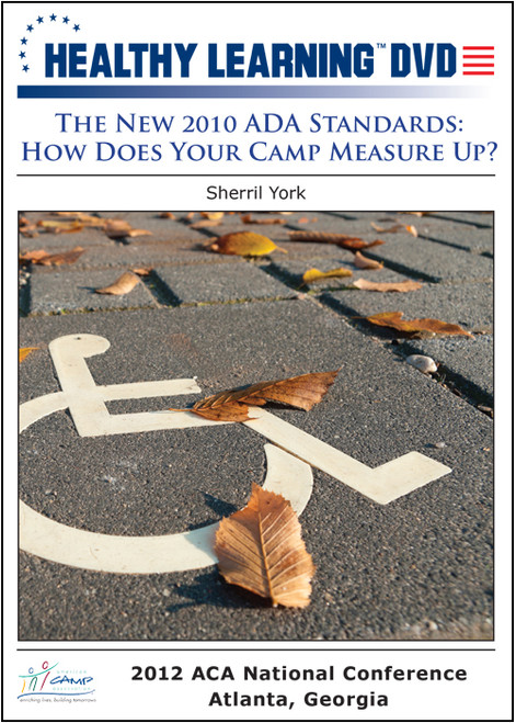 The New 2010 ADA Standards: How Does Your Camp Measure Up?
