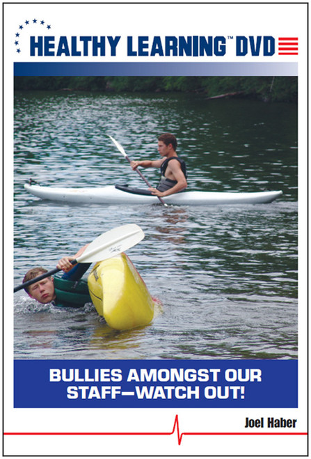 Bullies Amongst Our Staff-Watch Out!