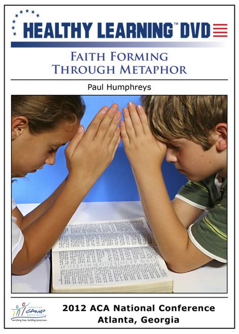 Faith Forming Through Metaphor