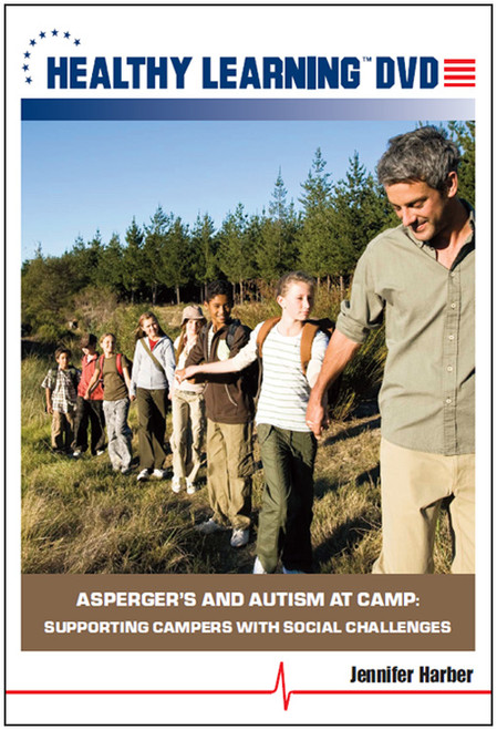 Asperger`s and Autism at Camp: Supporting Campers With Social Challenges