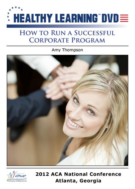 How to Run a Successful Corporate Program