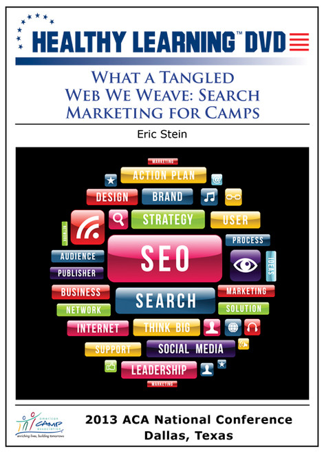 What a Tangled Web We Weave: Search Marketing for Camps