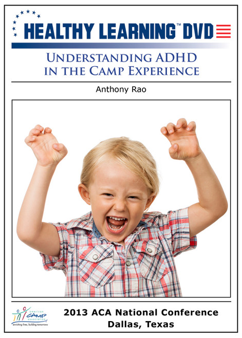 Understanding ADHD in the Camp Experience