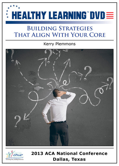 Building Strategies That Align With Your Core