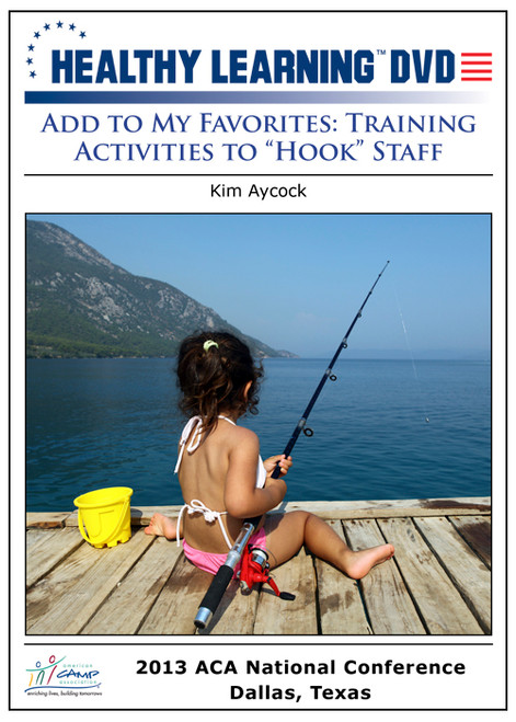 "Add to My Favorites: Training Activities to ""Hook"" Staff"