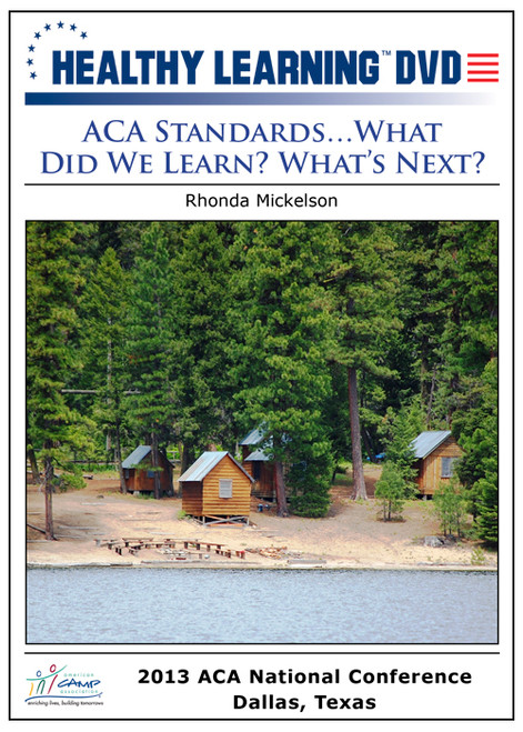 ACA Standards…What Did We Learn? What's Next?