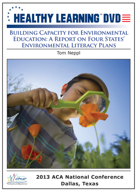 Building Capacity for Environmental Education: A Report on Four States' Environmental Literacy Plans
