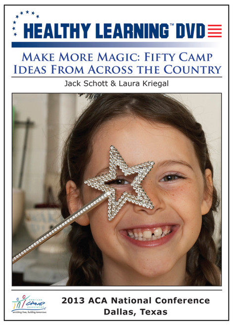 Make More Magic: Fifty Camp Ideas From Across the Country