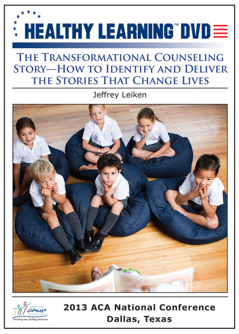 The Transformational Counseling Story-How to Identify and Deliver the Stories That Change Lives
