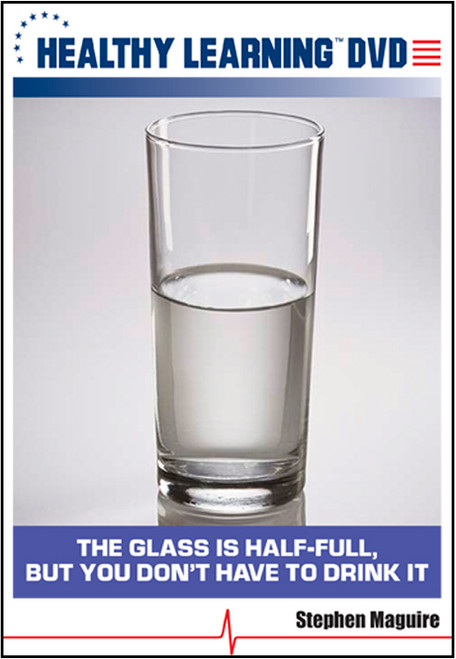 The Glass is Half-Full, but You Don't Have to Drink It