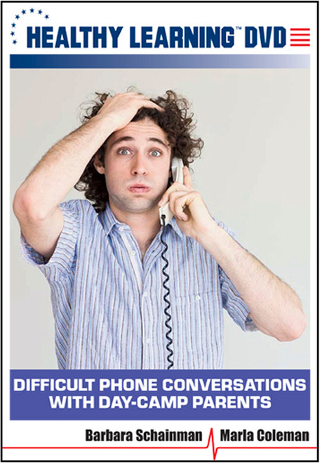 Difficult Phone Conversations with Day-Camp Parents