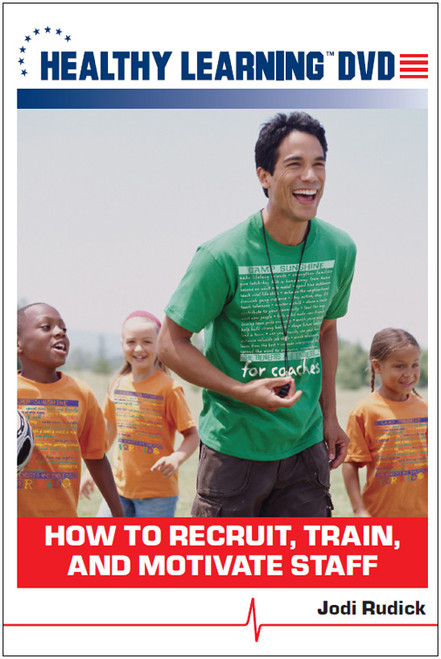 How to Recruit, Train, and Motivate Staff