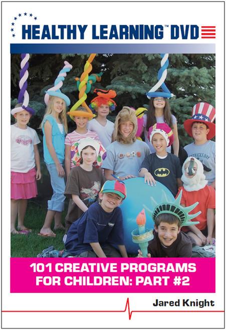 101 Creative Programs for Children: Part #2