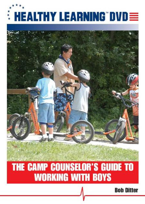 The Camp Counselor`s Guide to Working With Boys