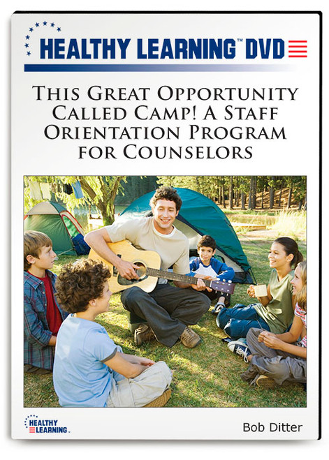 This Great Opportunity Called Camp! A Staff Orientation Program for Counselors