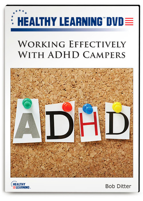 Working Effectively With ADHD Campers