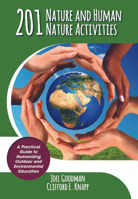 201 Nature and Human Nature Activities AND Humanizing Outdoor and Environmental Education - 20% savings