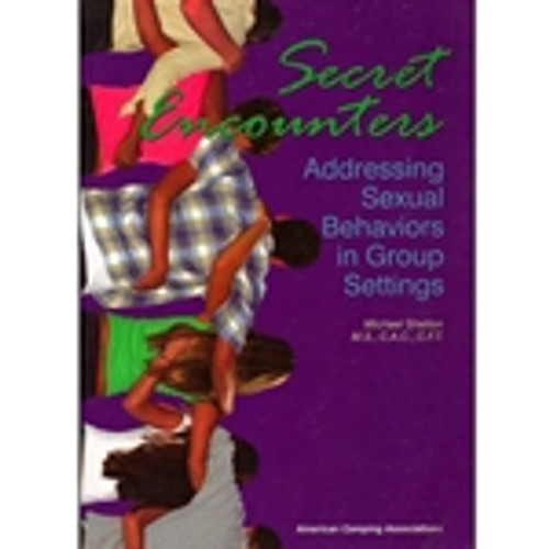 Secret Encounters: Addressing Sexual Behaviors in Group Settings