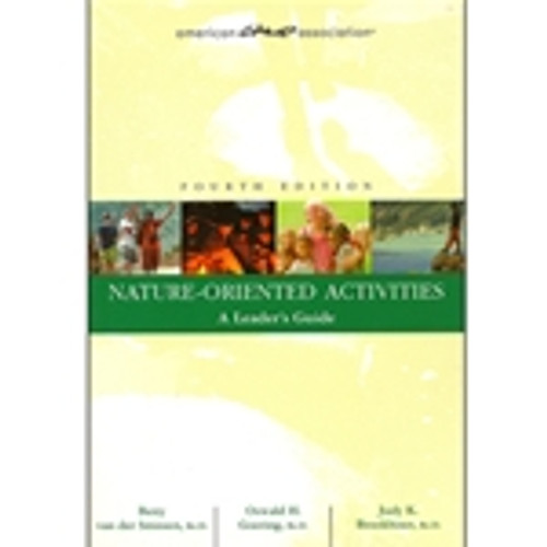 Nature-Oriented Activities: A Leader's Guide (4th Edition)