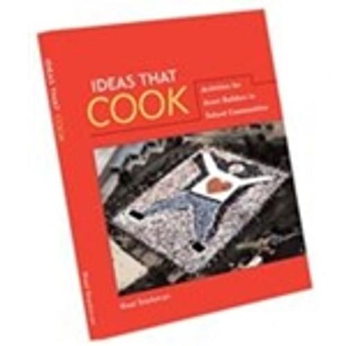 Ideas That Cook: Activities for Asset Builders in School Communities
