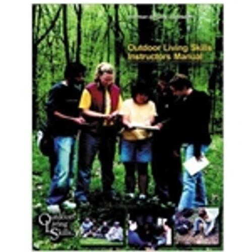 Outdoor Living Skills Instructor's Manual (2002 Edition)