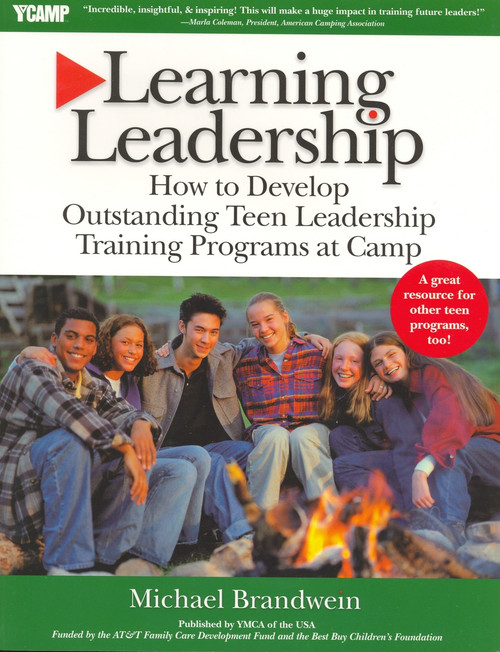 Learning Leadership: How to Develop Outstanding Teen Leadership Training Programs at Camp
