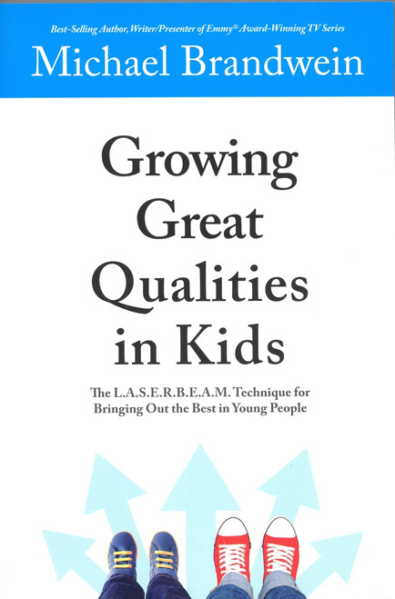 Growing Great Qualities in Kids