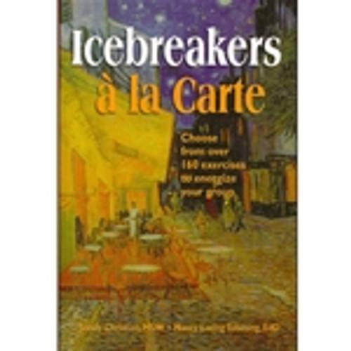 Icebreakers a la Carte