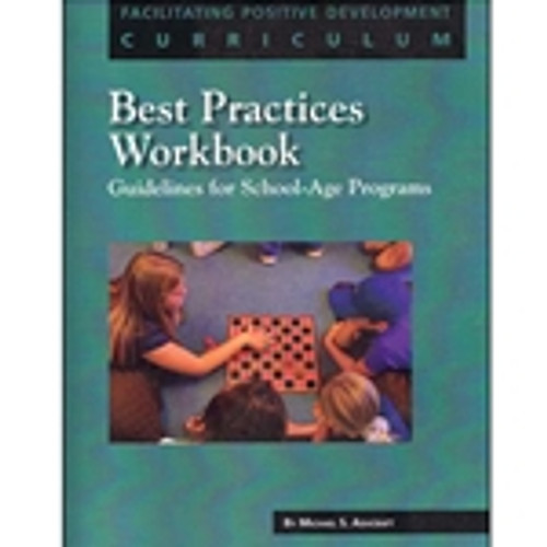 Best Practices Workbook: Guidelines for School-Age Programs