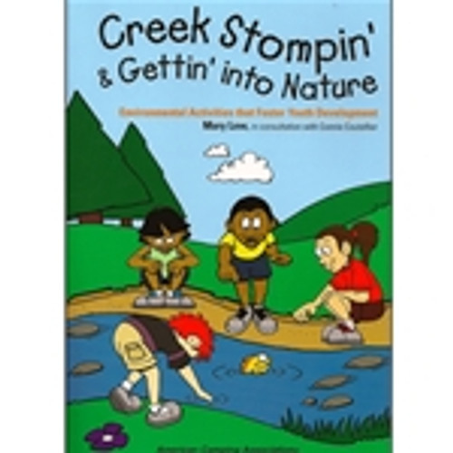 Creek Stompin' and Getting' into Nature: Environmental Activities that Foster Youth Development