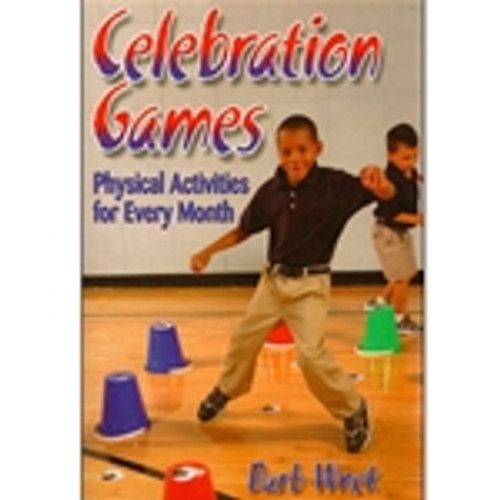 Celebration Games: Physical Activities for Every Month