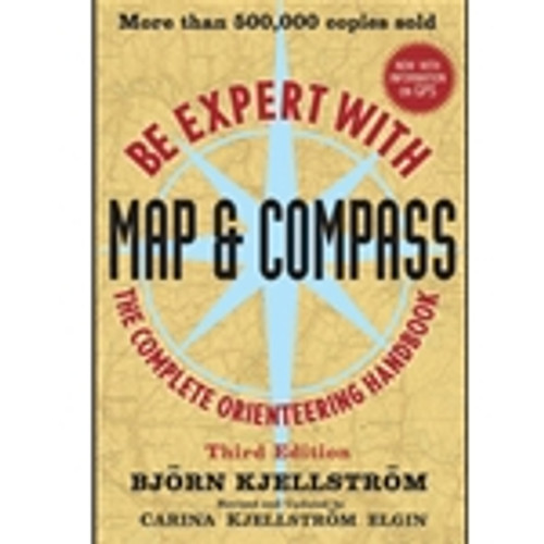 Be Expert With Map & Compass: The Complete Orienteering Handbook(3rd Ed)