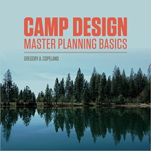 Camp Design Master Planning Basics