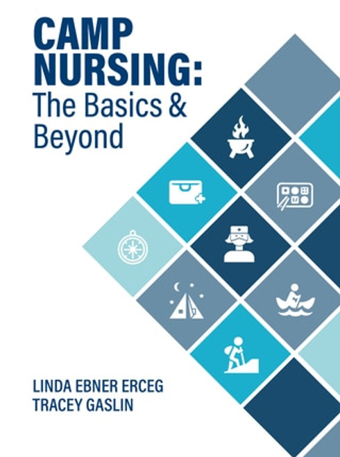 CAMP NURSING: The Basics Beyond