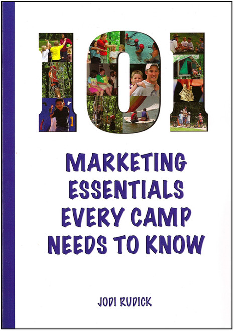 101 Marketing Essentials Every Camp Needs to Know