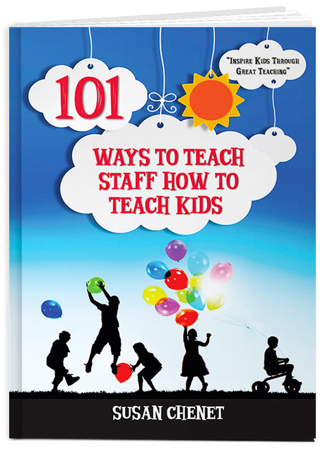 101 Ways To Teach Staff How To Teach Kids