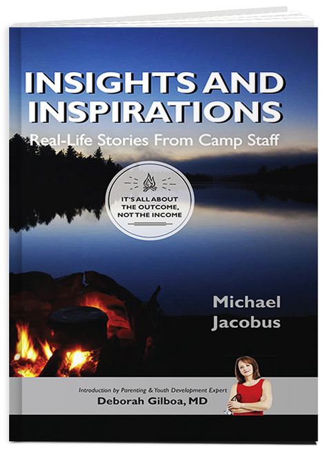 Insights And Inspirations – Real –Life Stories From Camp Staff