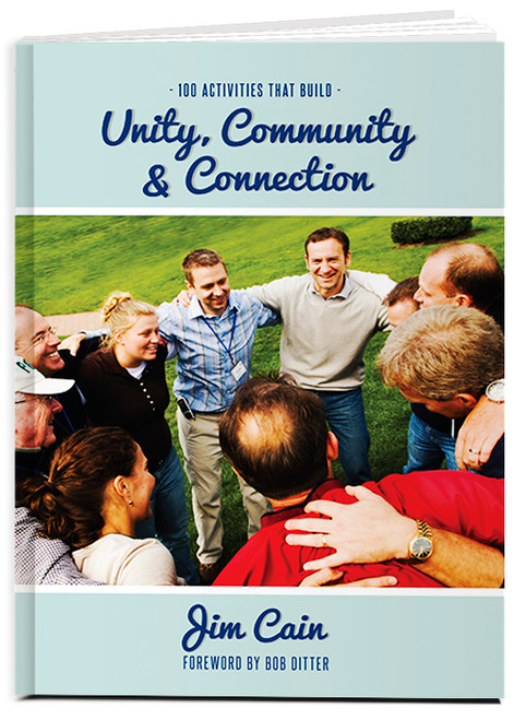 100 Activities That Build Unity, Community, and Connection