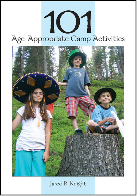 101 Age-Appropriate Camp Activities - Epub