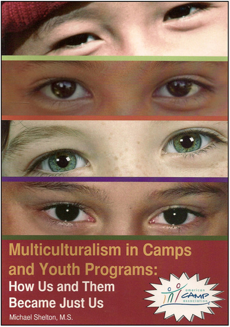 Multiculturalism in Camps and Youth Programs: How Us and Them Became Just Us - E-Pub