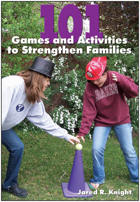 101 Games and Activities to Strengthen Families - Epub