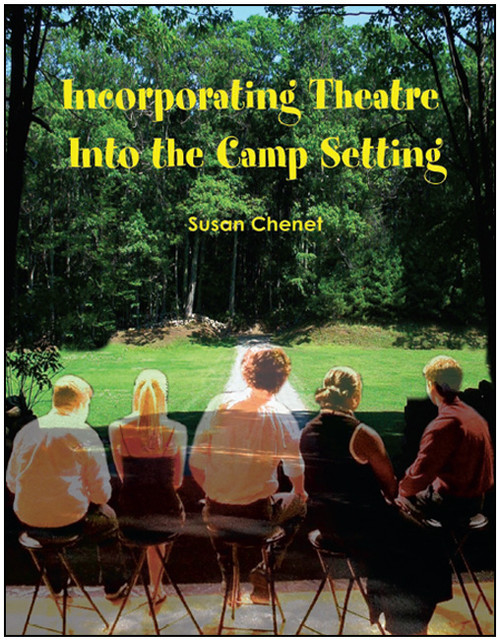 Incorporating Theatre Into the Camp Setting - E-Pub