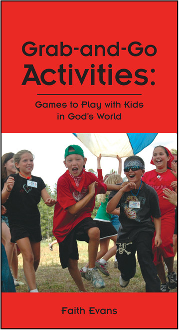 Grab-and-Go Activities: Games to Play with Kids in God's World - E-Pub
