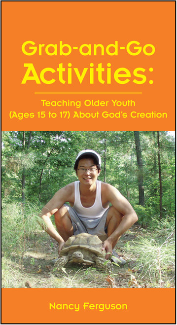 Grab-and-Go Activities: Teaching Older Youth (Ages 15 to 17) About God's Creation - E-Pub