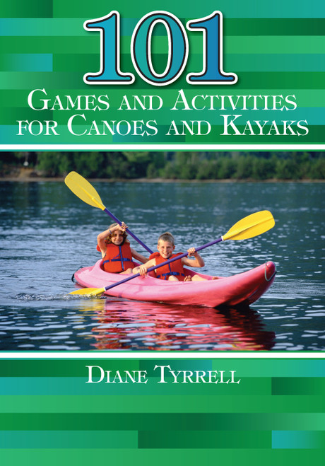101 Games and Activities for Canoes and Kayaks - Epub